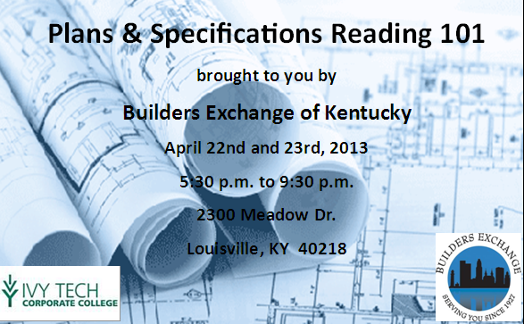 Plans and Specifications Reading 101 – April 22nd and 23rd